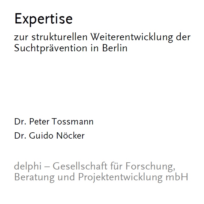 Expertise zur Suchtprävention in Berlin