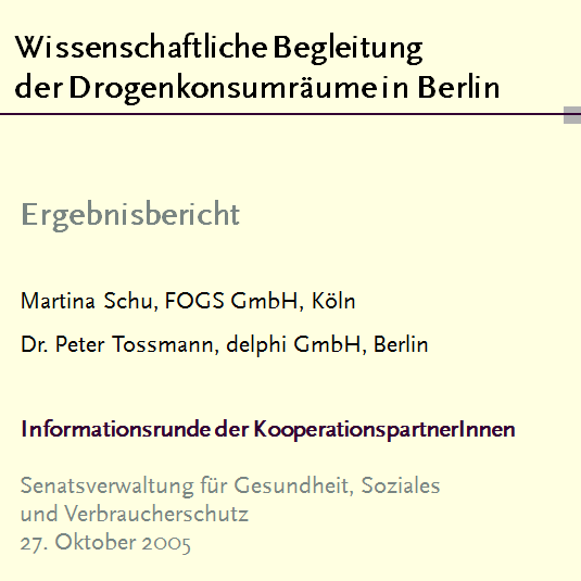 Evaluation der Drogenkonsumräume in Berlin