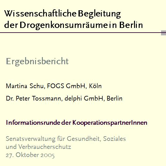 Evaluation der Drogenkonsumräume in Berlin